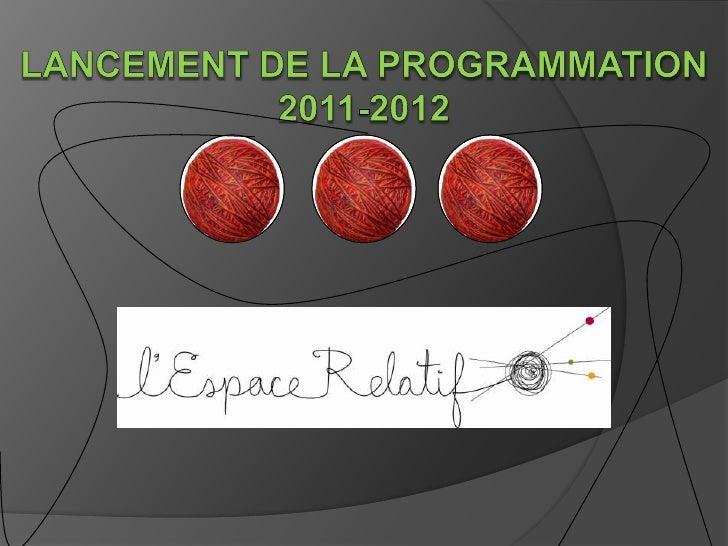 Lancementde la programmation2011-2012<br />