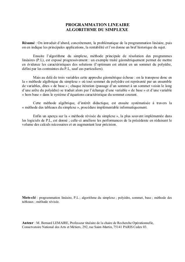 PROGRAMMATION LINEAIRE                              ALGORITHME DU SIMPLEXERésumé : On introduit d'abord, concrètement, la ...