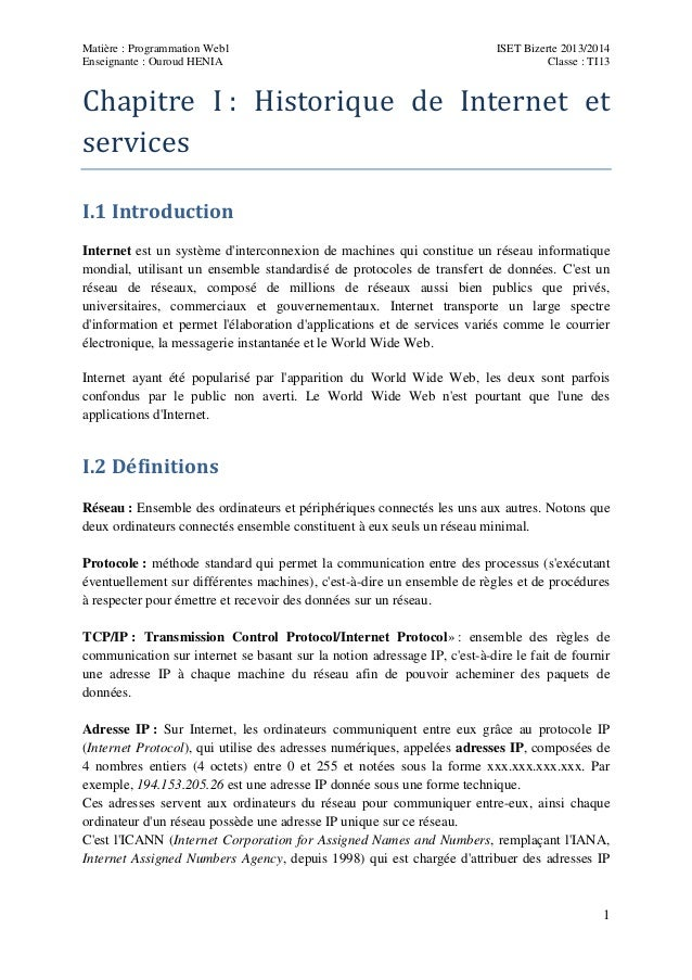 Matière : Programmation Web1 Enseignante : Ouroud HENIA  ISET Bizerte 2013/2014 Classe : TI13  Chapitre I: Historique ...
