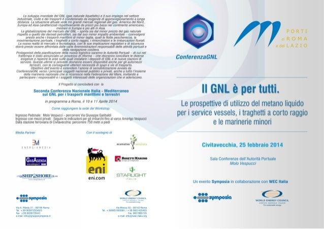 """Programma - """"Le prospettive di utilizzo del GNL per i service vessels, traghetti a corto raggio e marinerie minori"""" - 25.02.2014 Roma"""