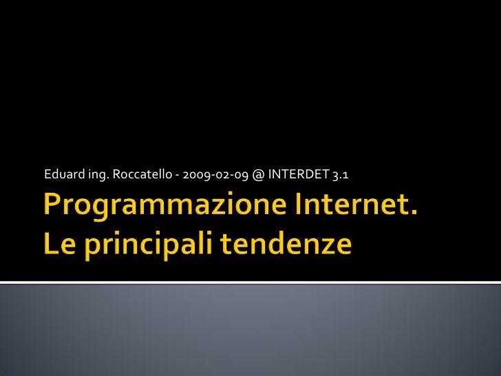 Eduard ing. Roccatello - 2009-02-09 @ INTERDET 3.1