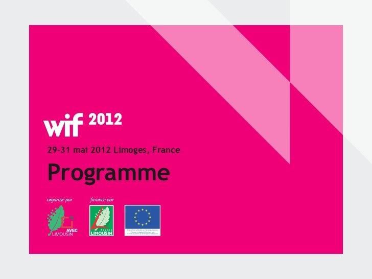 29-31 mai 2012 Limoges, FranceProgrammeorganisé par   financé par
