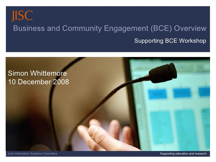 07/06/09      slide  Joint Information Systems Committee Supporting education and research Business and Community Engageme...