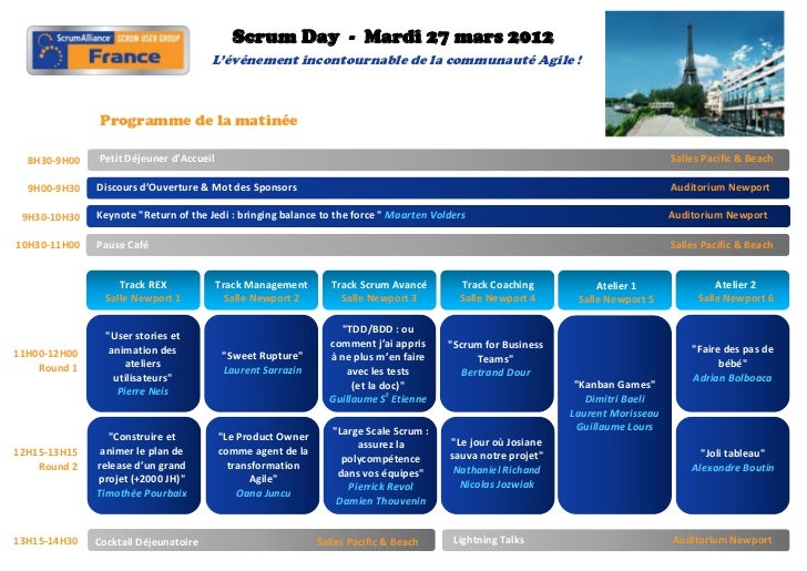Scrum Day - Mardi 27 mars 2012                                      L'événement incontournable de la communauté Agile !   ...