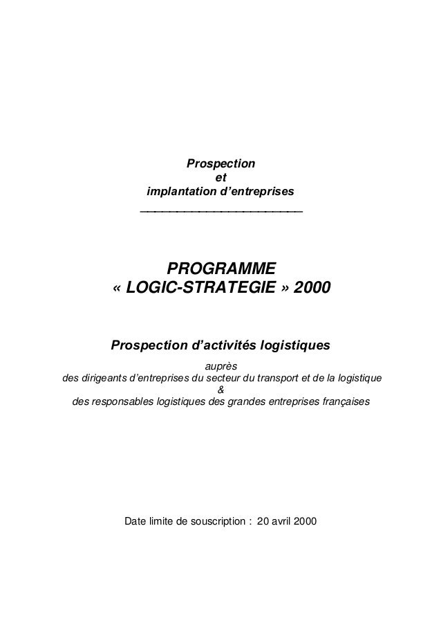 Prospection et implantation d'entreprises  ______________________  PROGRAMME « LOGIC-STRATEGIE » 2000  Prospection d'activ...