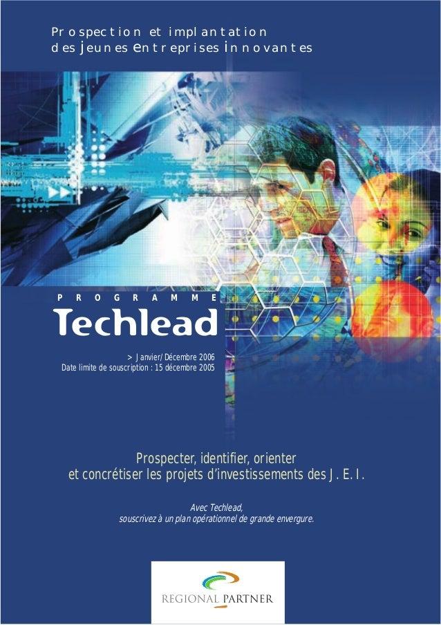plaquettefin  4/10/05  10:34  Page 2  Prospection et implantation des jeunes entreprises innovantes  P  R  O  G  R  A  M  ...