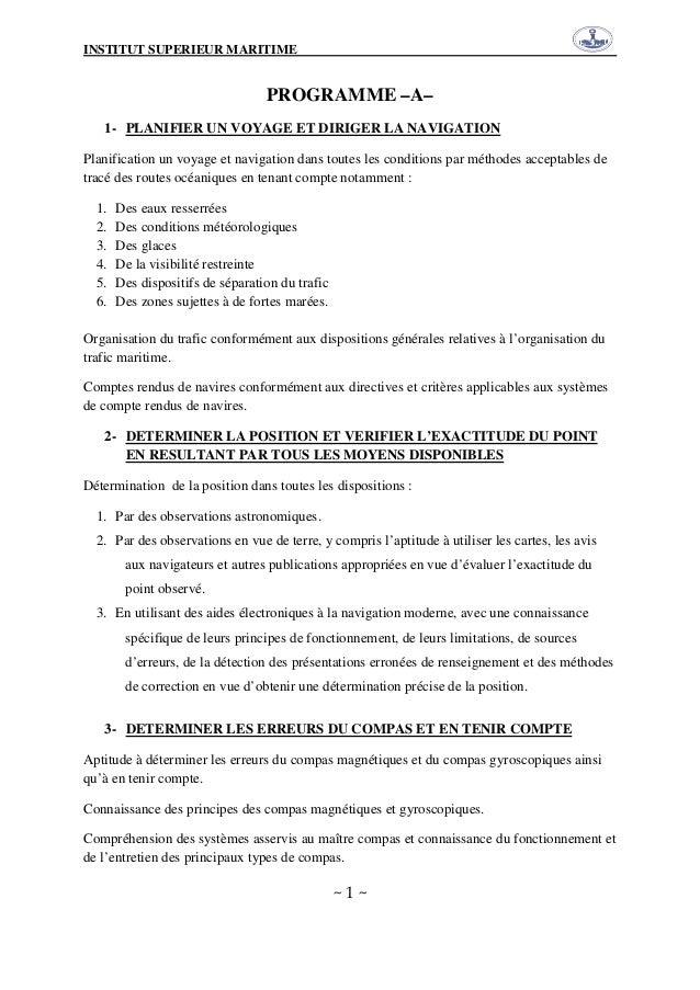 INSTITUT SUPERIEUR MARITIME ~ 1 ~ PROGRAMME –A– 1- PLANIFIER UN VOYAGE ET DIRIGER LA NAVIGATION Planification un voyage et...
