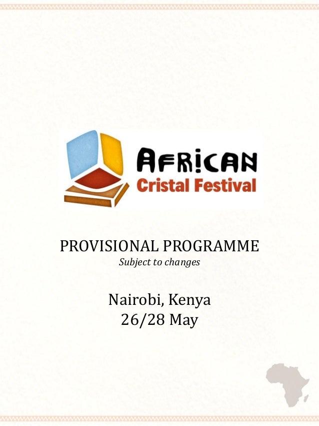 Nairobi, Kenya 26/28 May PROVISIONAL PROGRAMME Subject to changes