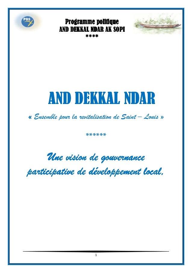 1 AND DEKKAL NDARAND DEKKAL NDARAND DEKKAL NDARAND DEKKAL NDAR «««« Ensemble pour la revitalisation de Saint – Louis » ***...