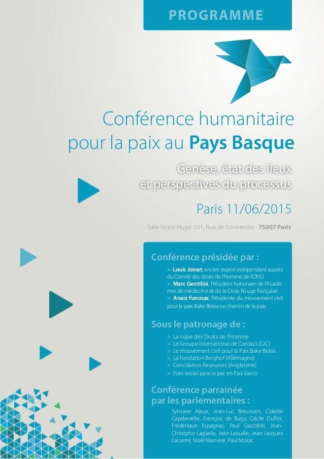 Genèse, état des lieux et perspectives du processus Paris 11/06/2015 PROGRAMME Conférence humanitaire pour la paix au Pays...