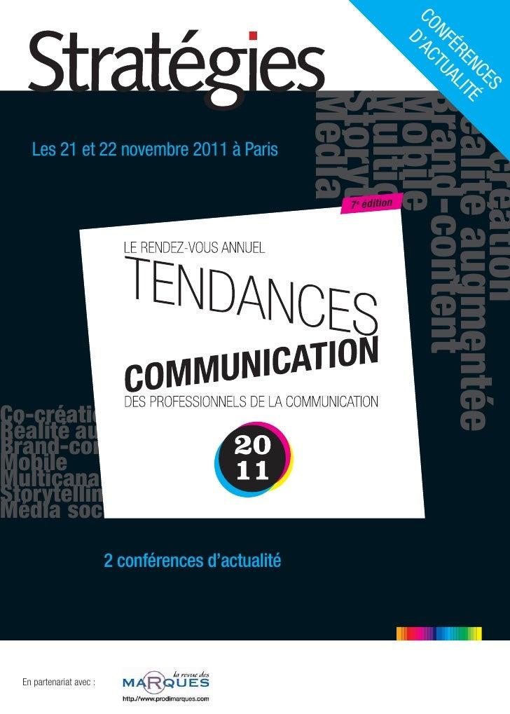 Conférences Tendances Communication 2011 - Magazine Stratégies