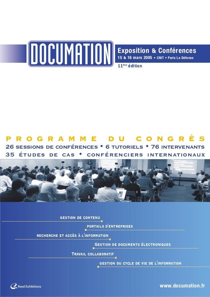 Exposition & Conférences                                                15 & 16 mars 2005 • CNIT • Paris La Défense       ...