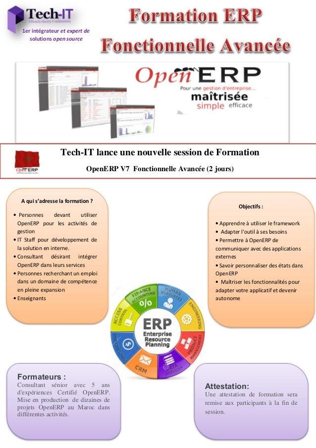 Tech-IT lance une nouvelle session de Formation OpenERP V7 Fonctionnelle Avancée (2 jours) 1er intégrateur et expert de so...