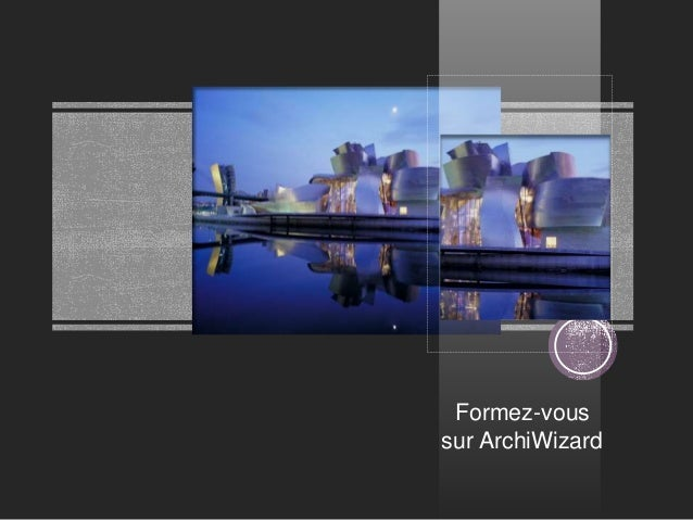 Formez-vous sur ArchiWizard