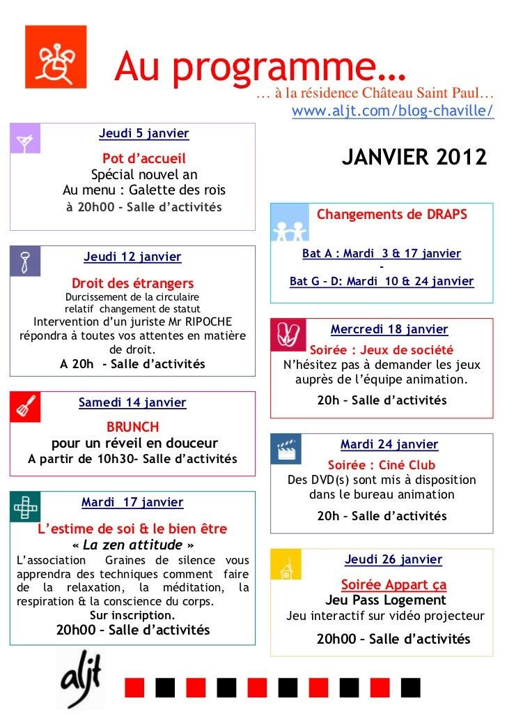Au programme…             … à la résidence Château Saint Paul…                                                 www.aljt.co...