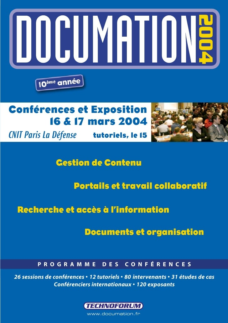 2004Conférences et Exposition       16 & 17 mars 2004CNIT Paris La Défense          tutoriels, le 15                 Gesti...