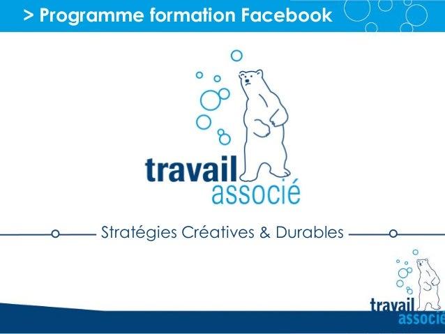 > Programme formation Facebook Stratégies Créatives & Durables