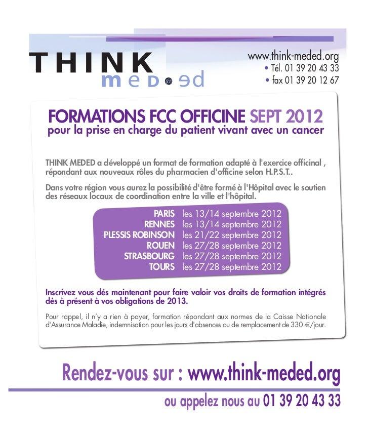 www.think-meded.org                                                                         • Tél. 01 39 20 43 33         ...