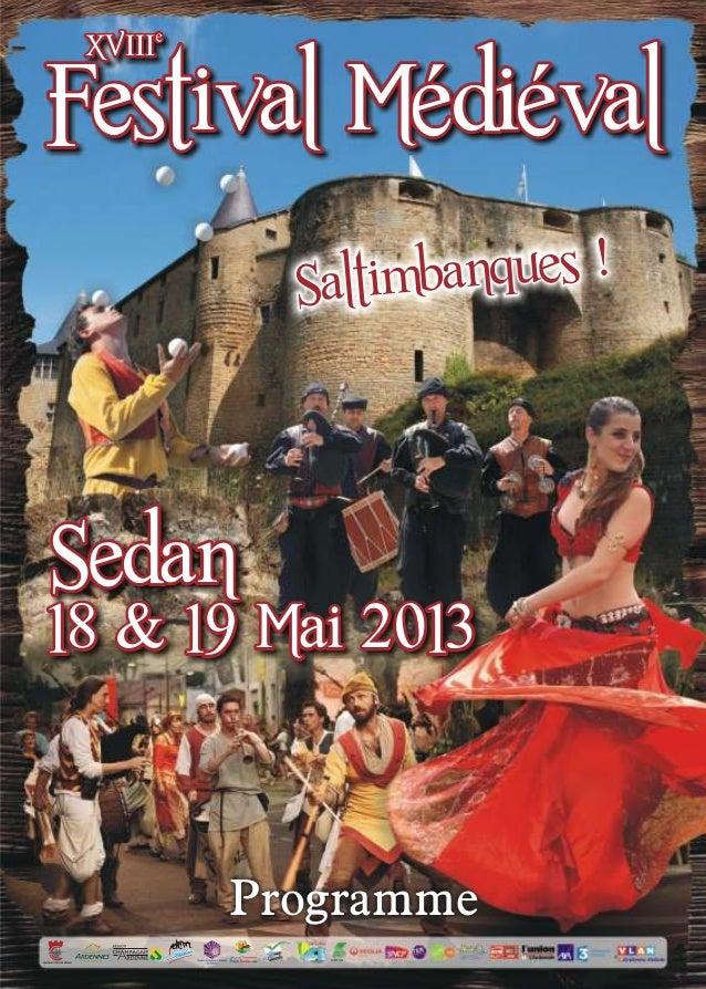 eXVIIIeXVIIIFestival MédiévalFestival MédiévalSaltimbanques !Saltimbanques !Sedan18 & 19 Mai 2013Sedan18 & 19 Mai 2013Prog...