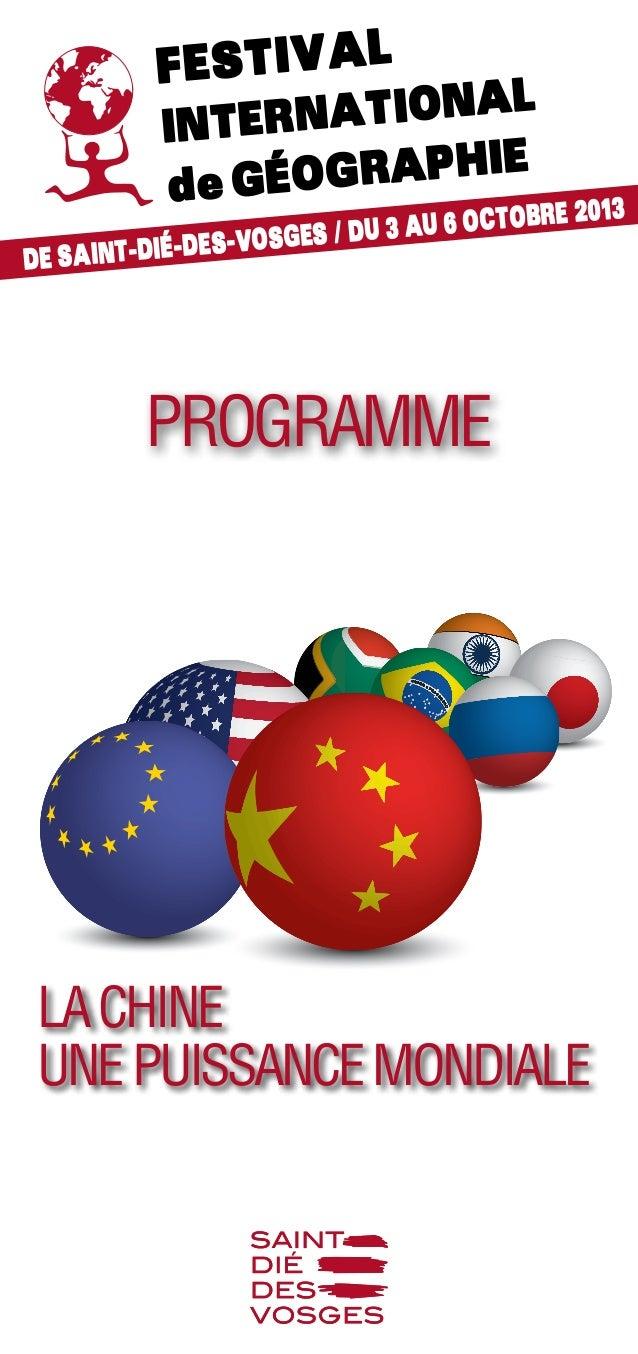 Lachine Unepuissancemondiale Festival International deGéographie De Saint-Dié-des-Vosges / du 3 au 6 octobre 2013 Programme