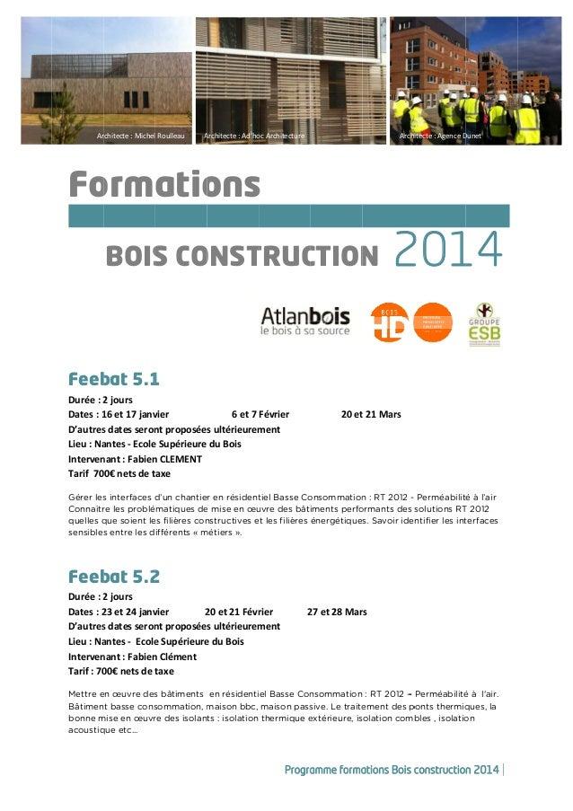 Programme formations ATLANBOIS bois construction 2014 # Formation Construction Bois