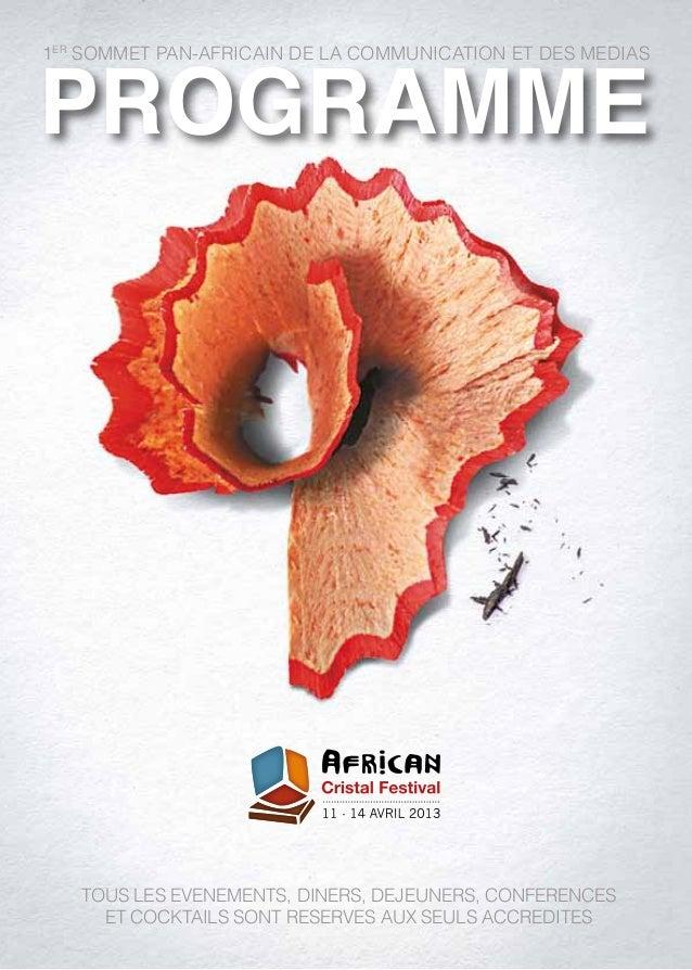 1er sommet pan-africain de la communication et des medias   Tous les evenements, diners, dejeuners, conferences     et coc...