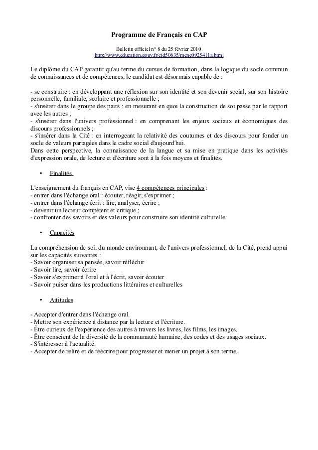 Programme de Français en CAP Bulletin officiel n° 8 du 25 février 2010 http://www.education.gouv.fr/cid50635/mene0925411a....