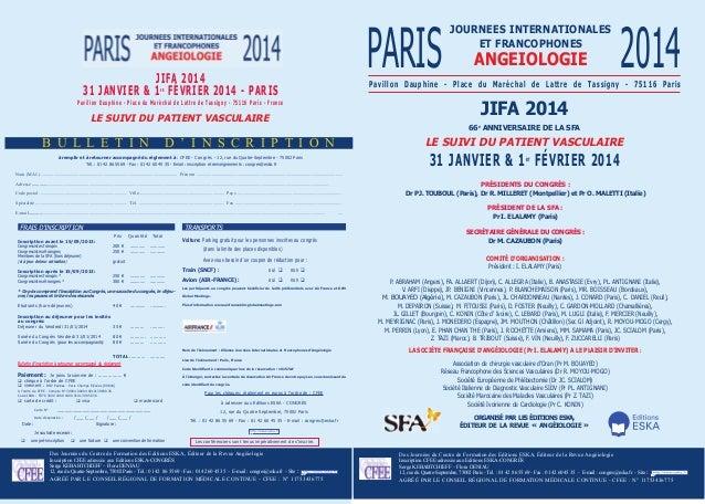 PARIS  jifa 2014 31 janvier & 1 février 2014 - Paris  angeioLogie  2014  Pavillon dauphine - Place du Maréchal de Lattre d...