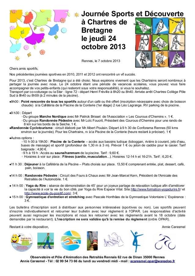 Journée Sports et Découverte à Chartres de Bretagne le jeudi 24 octobre 2013 Rennes, le 7 octobre 2013 Chers amis sportifs...
