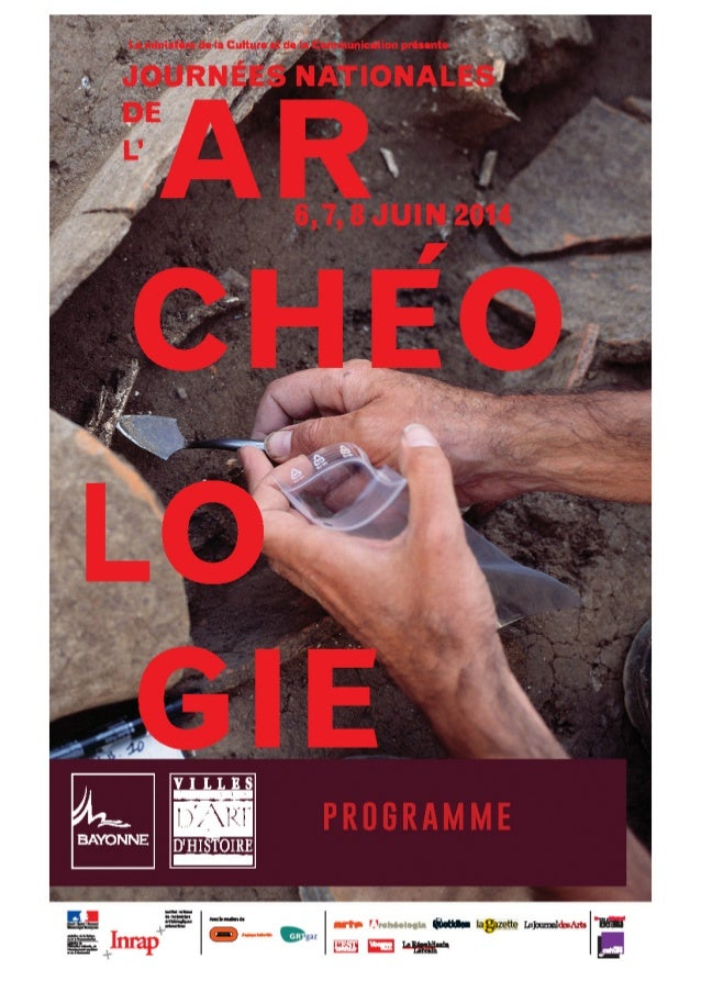 Bayonne : Programme des Journees Nationales d'Archeologie 2014