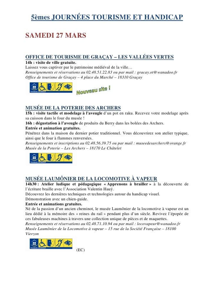 5èmes JOURNÉES TOURISME ET HANDICAP  SAMEDI 27 MARS  OFFICE DE TOURISME DE GRAÇAY – LES VALLÉES VERTES 14h : visite de vil...