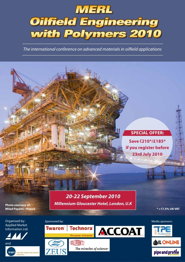 MERL                  Oilfield Engineering                  with Polymers 2010              The international conference o...