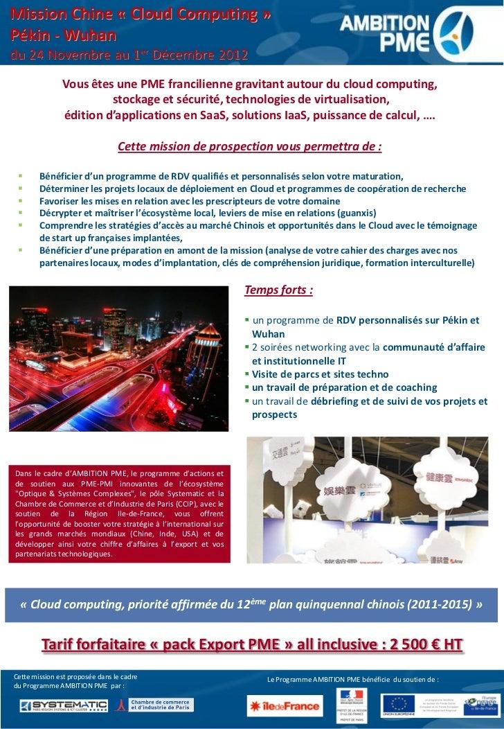 Mission Chine « Cloud Computing »Pékin - Wuhandu 24 Novembre au 1er Décembre 2012               Vous êtes une PME francili...