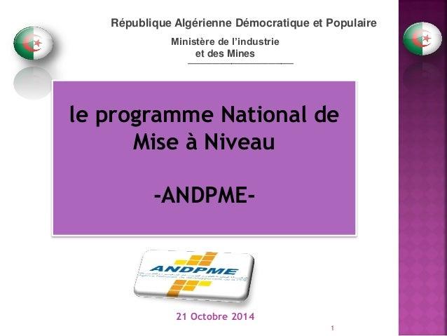 _________________  République Algérienne Démocratique et Populaire  Ministère de l'industrie  et des Mines  le programme N...