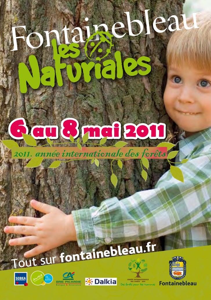 Fontainebleau6 au 8 mai 20112011. année internationale des forêts         r fontain ebleau.frTout su