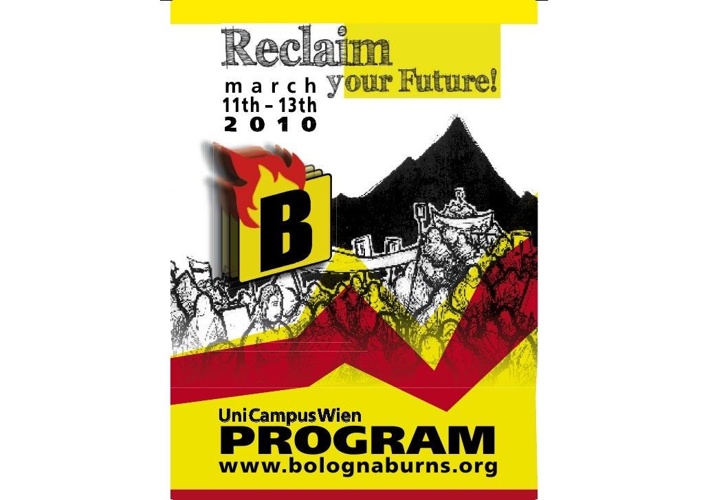 march 11th – 13th 2 0 1 0                          V     Uni Campus Wien PROGRAM www.bolognaburns.org