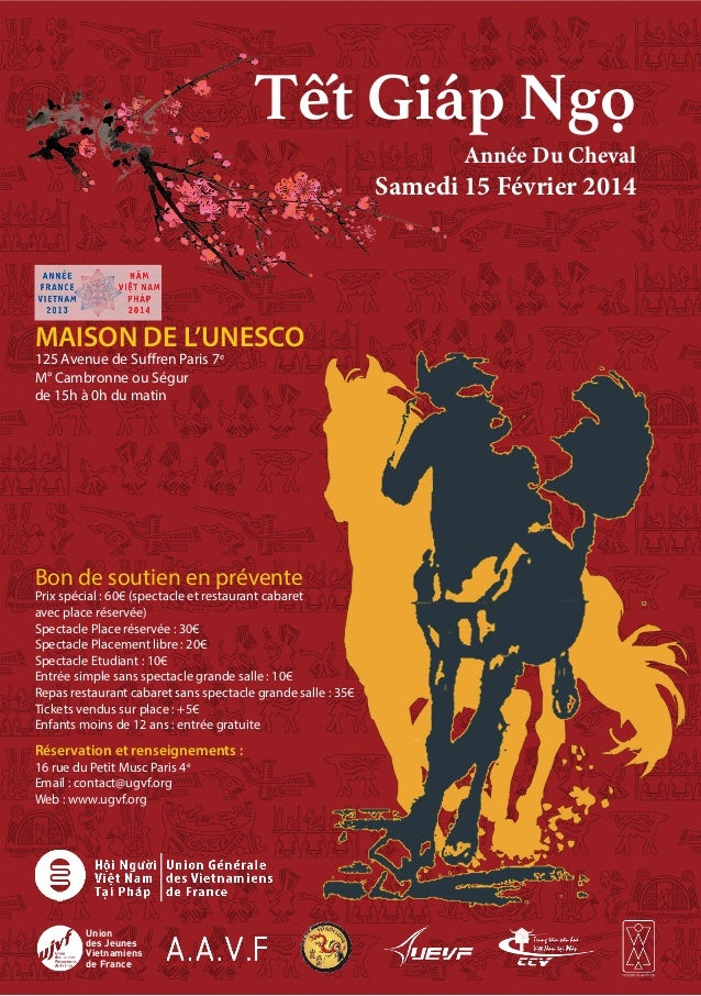 Tết Giáp Ngọ  Année Du Cheval  Samedi 15 Février 2014  MAISON DE L'UNESCO 125 Avenue de Suffren Paris 7e M° Cambronne ou S...