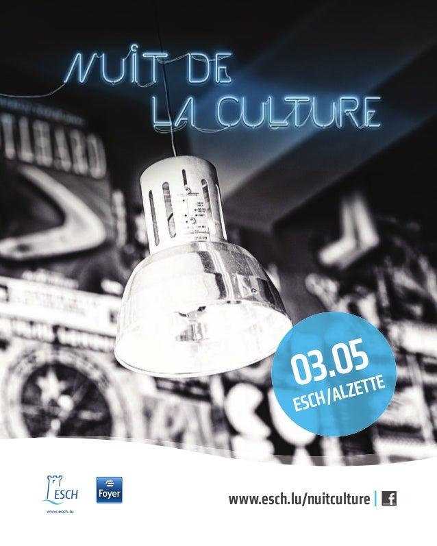 www.esch.lu/nuitculture | 03.05 eSch/alzette