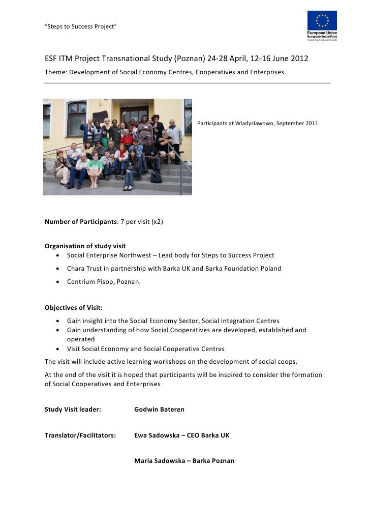 """Steps to Success Project""ESF ITM Project Transnational Study (Poznan) 24-28 April, 12-16 June 2012Theme: Development of S..."
