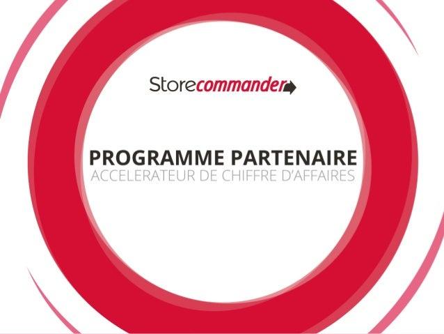 2 Qui est Store Commander ? • Concepteur et éditeur de l'application intelligente Store Commander pour la solution Open So...