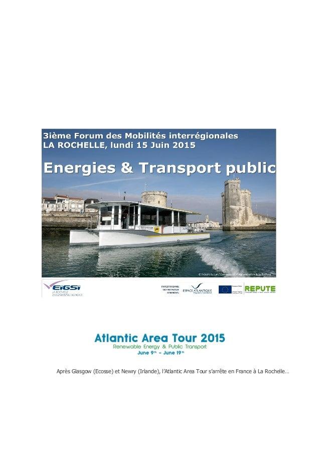 Après Glasgow (Ecosse) et Newry (Irlande), l'Atlantic Area Tour s'arrête en France à La Rochelle…