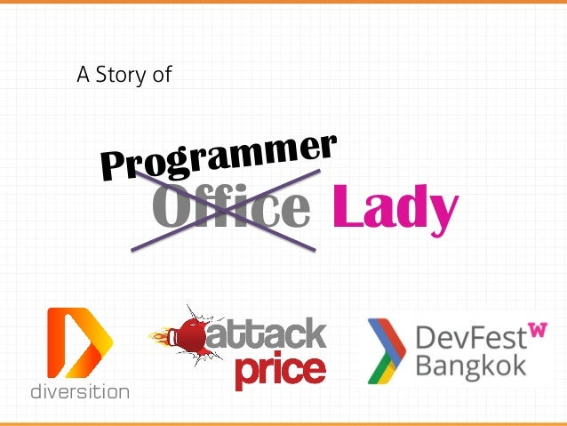diversitionOffice LadyA Story ofProgrammer