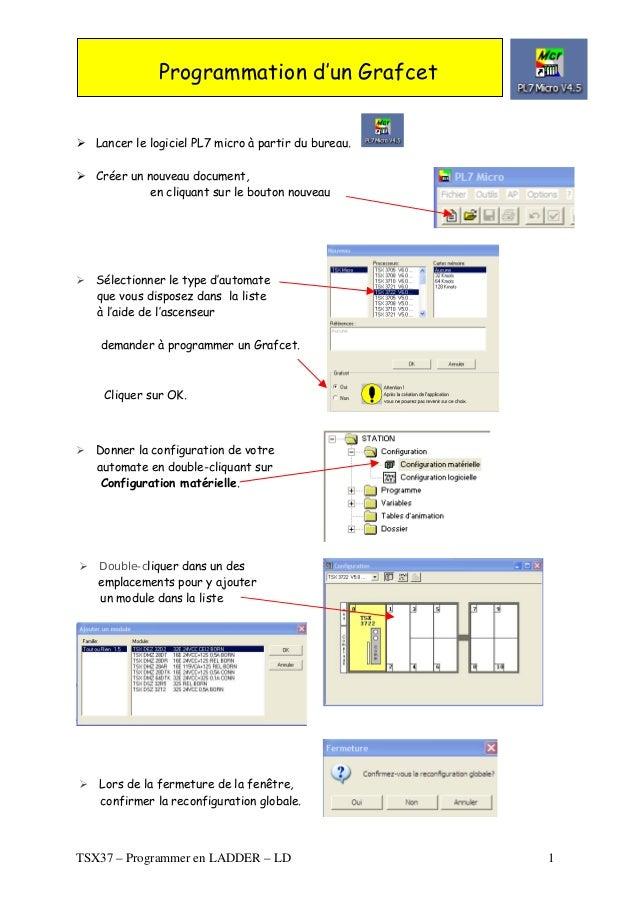 Lancer le logiciel PL7 micro à partir du bureau. Créer un nouveau document, en cliquant sur le bouton nouveau Programmatio...