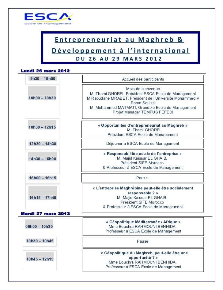 Entrepreneuriat au Maghreb &              Développement à l'international                      DU 26 AU 29 MARS 2012Lundi ...