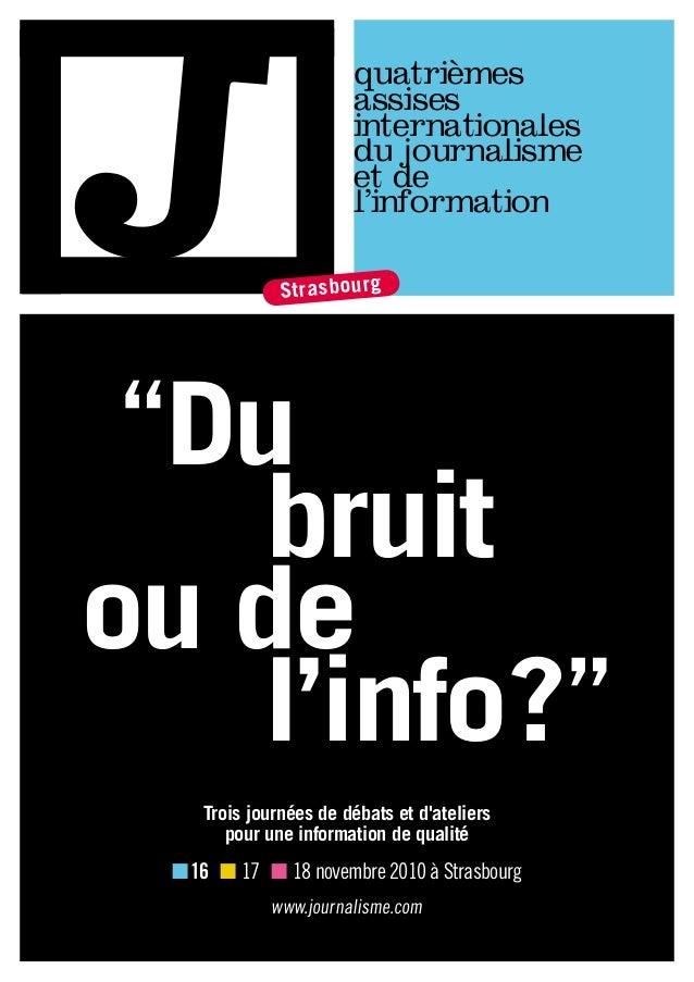 """Strasbourg quatrièmes assises internationales du journalisme et de l'information l'info?"""" ou de bruit """"Du n16 n 17 n 18 ..."""
