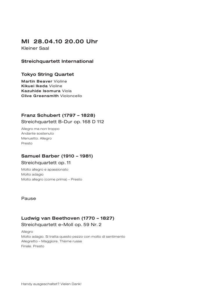 MI 28.04.10 20.00 UhrKleiner SaalStreichquartett InternationalTokyo String QuartetMartin Beaver ViolineKikuei Ikeda Violin...