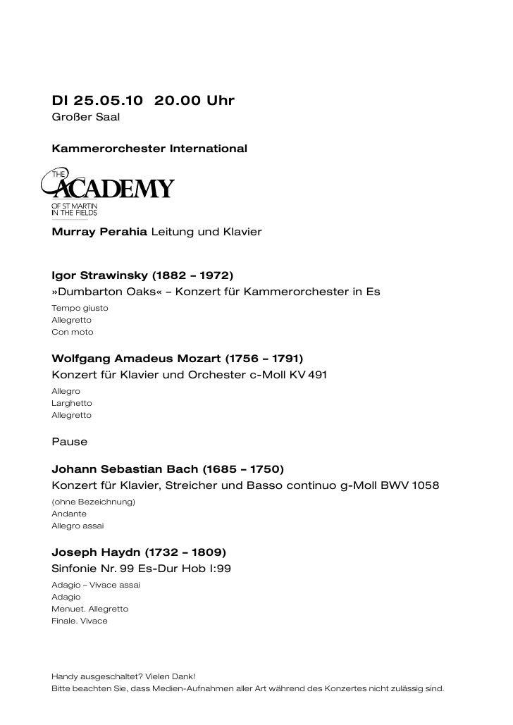 DI 25.05.10 20.00 UhrGroßer SaalKammerorchester InternationalMurray Perahia Leitung und KlavierIgor Strawinsky (1882 – 197...