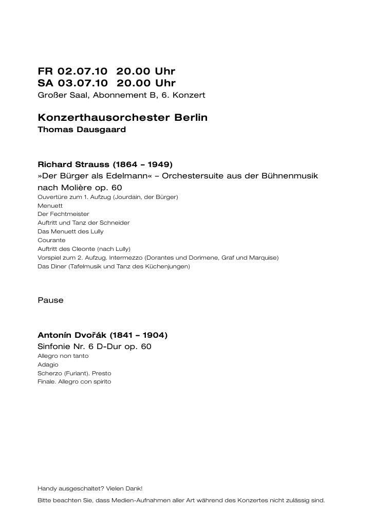 FR 02.07.10 20.00 UhrSA 03.07.10 20.00 UhrGroßer Saal, Abonnement B, 6. KonzertKonzerthausorchester BerlinThomas Dausgaard...