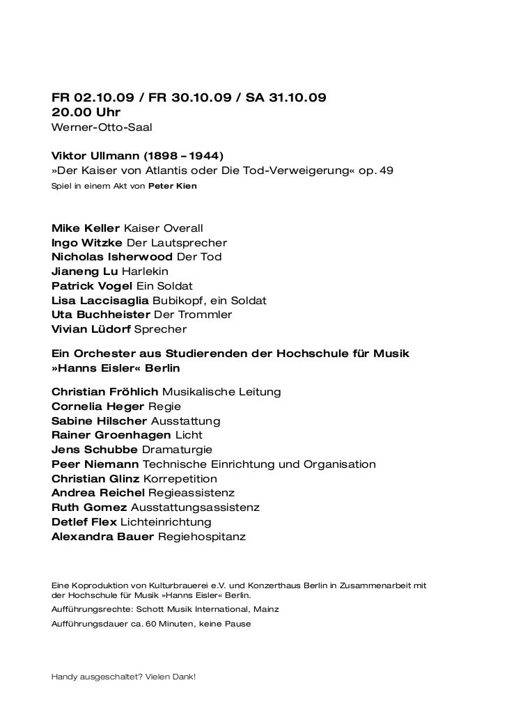 FR 02.10.09 / FR 30.10.09 / SA 31.10.0920.00 UhrWerner-Otto-SaalViktor Ullmann (1898 – 1944)»Der Kaiser von Atlantis oder ...