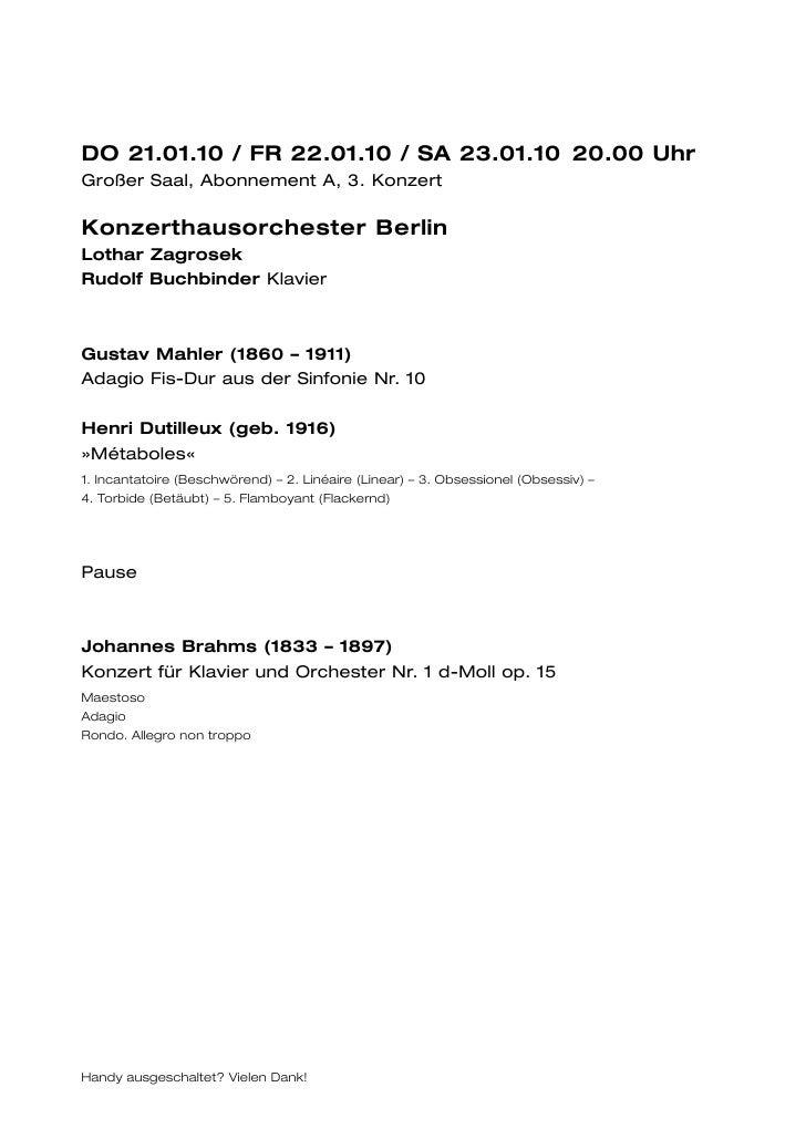 DO 21.01.10 / FR 22.01.10 / SA 23.01.10 20.00 UhrGroßer Saal, Abonnement A, 3. KonzertKonzerthausorchester BerlinLothar Za...